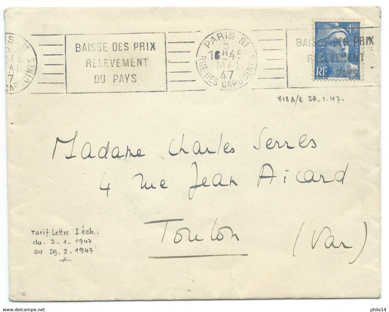 MARIANNE DE GANDON 4f50 / PARIS 81 RUE DES CAPUCINES / 1947 / TARIF 1er ECHELON / BAISSE DES PRIX RELEVEMENT DU PAYS - Poststempel (Briefe)
