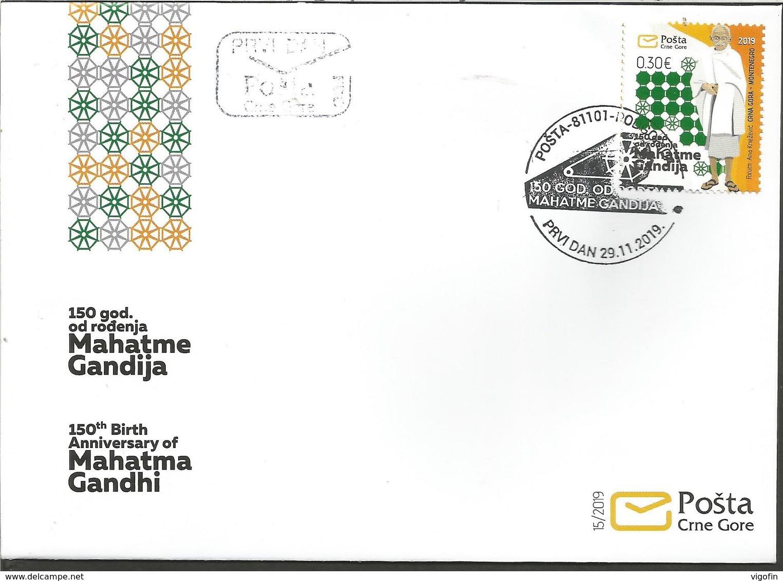 CG 2019-150°A Of Birth Mahatma Gandhi, CRNA GORA Montenegro, FDC - Mahatma Gandhi