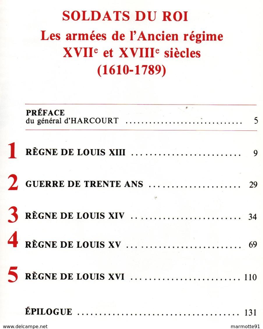 COLLECTIONS HISTORIQUES MUSEE ARMEE N°4 SOLDATS DU ROI ARMEES ANCIEN REGIME 1610 1789  PAR DUGUE  MAC CARTHY - Libri