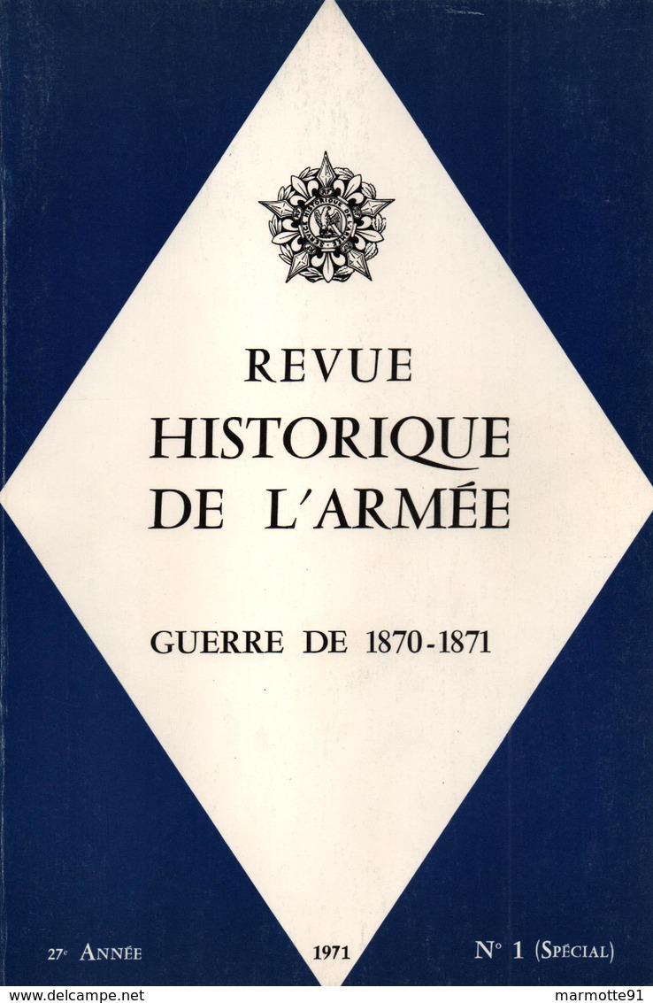 GUERRE DE 1870 1871 REVUE HISTORIQUE DE L ARMEE N° SPECIAL - Books