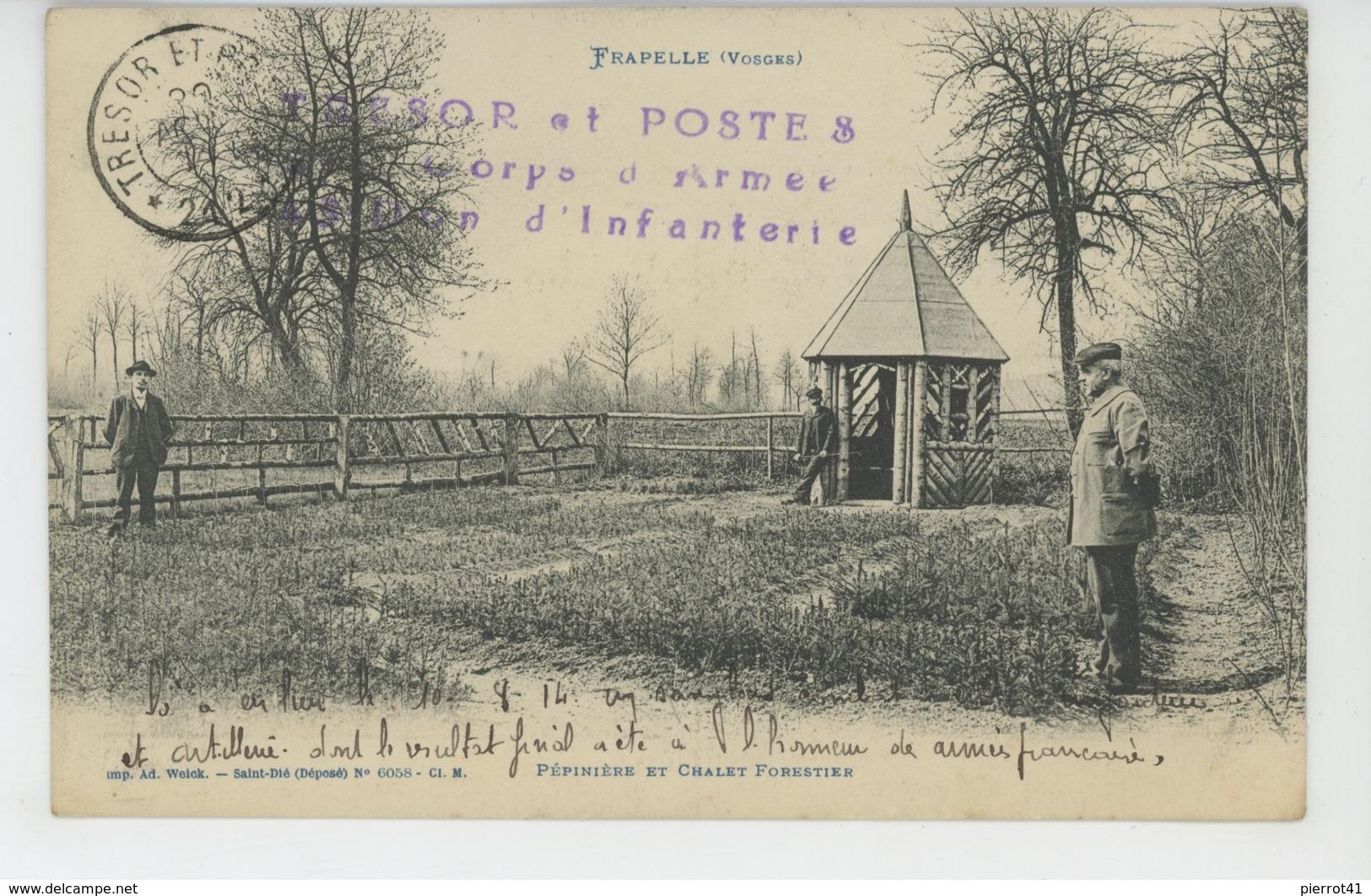 FRAPELLE - Pépinière Et Chalet Forestier (cachet Militaire ) - Other Municipalities