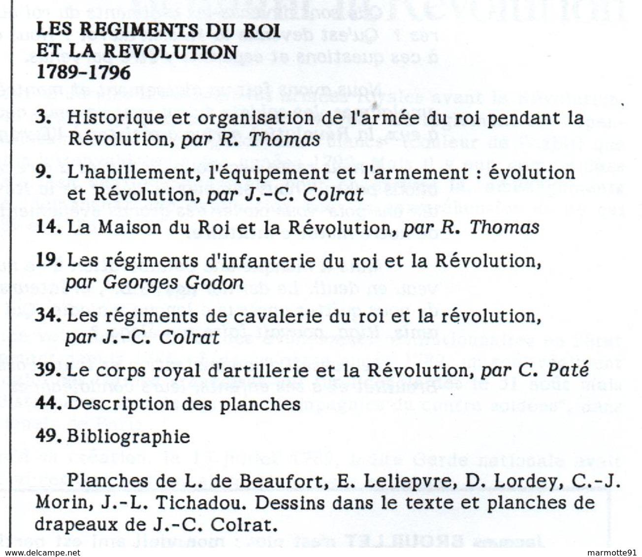LE  BRIQUET  LES REGIMENTS DU ROI ET LA REVOLUTION 1789 1796 - Books