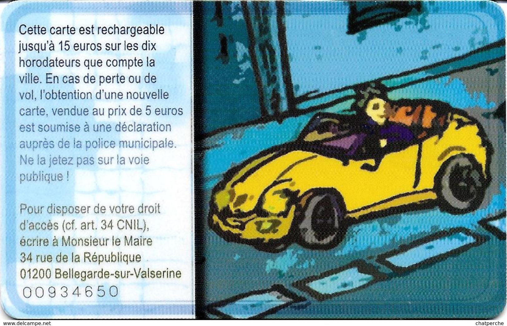 CARTE DE STATIONNEMENT CHIP CAR CARTE A PUCE STATIONNEZ FUTÉ A BELLEGARDE SUR VALSERINE 01 AIN - Francia