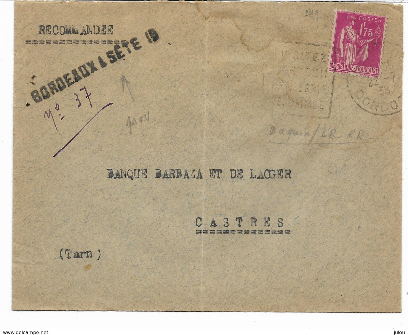 Marque BORDEAUX A SETE 10  Sur Lettre Recommandée De Fortune + Daguin + Paix 1f75  Vers CASTRES  Voir 2 Scans - Postmark Collection (Covers)