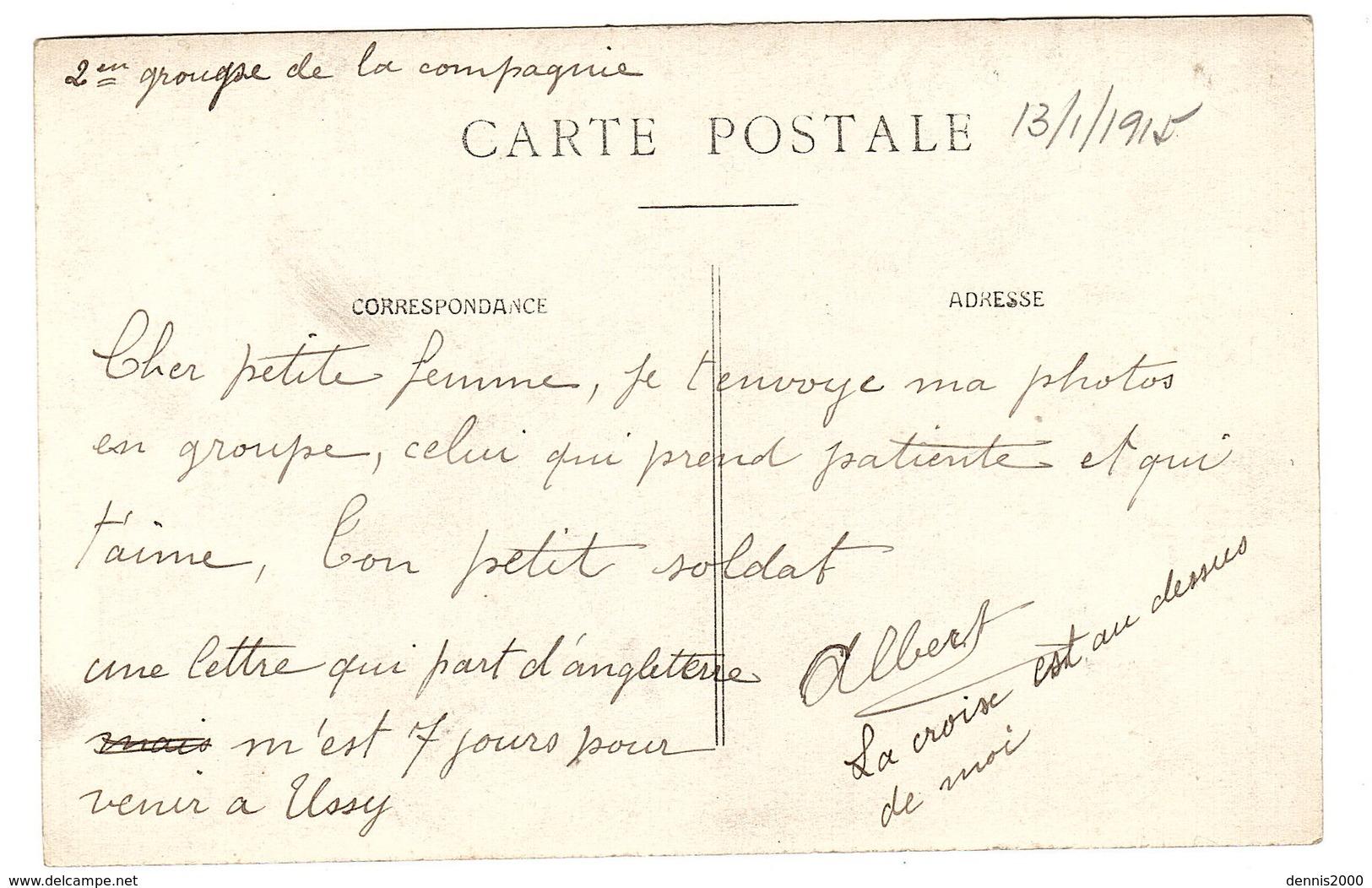 MILITARIA - CARTE PHOTO - GROUPE DE MILITAIRES - 1915 - 129eme De Ligne, 32eme Compagnie, USSY (14) - Guerre 1914-18