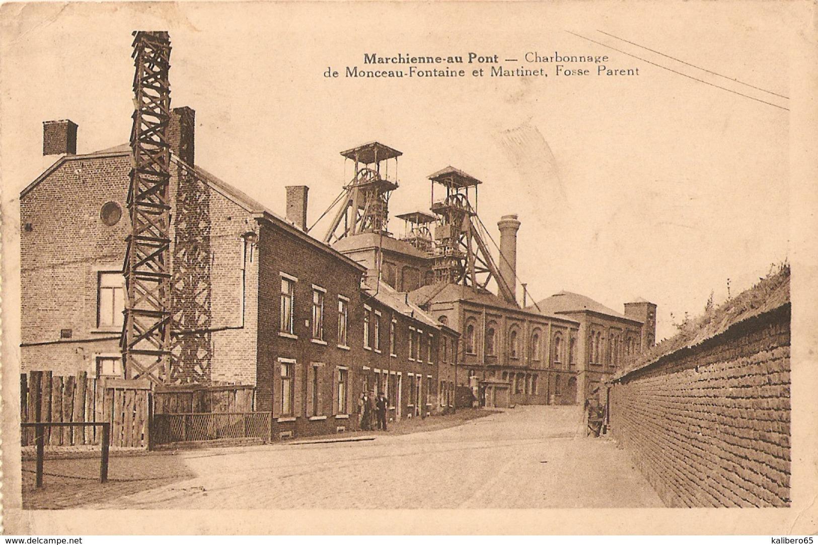 Marchienne-au-Pont Charbonnage De Monceau-Fontaine Et Martinet Fosse Parent - Belgique