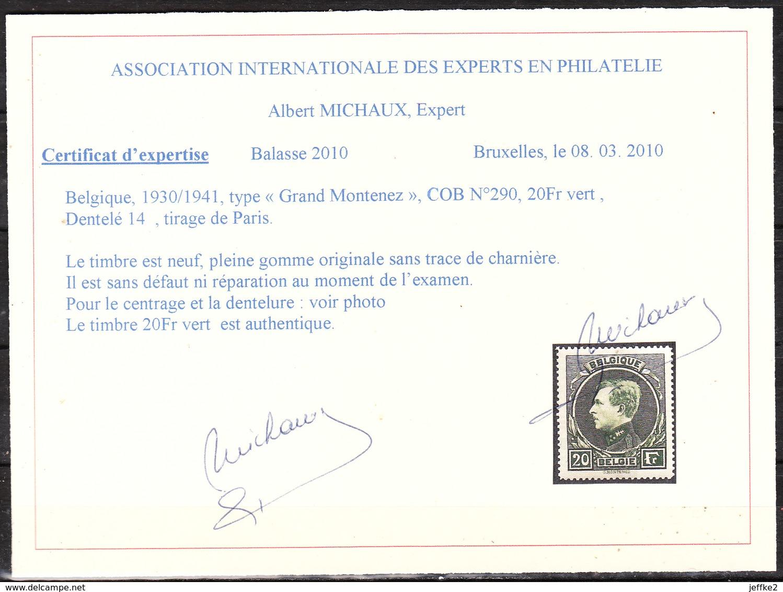 290**  Grand Montenez - Bonne Valeur - MNH** - Certificat Michaux - LOOK!!!! - 1929-1941 Big Montenez
