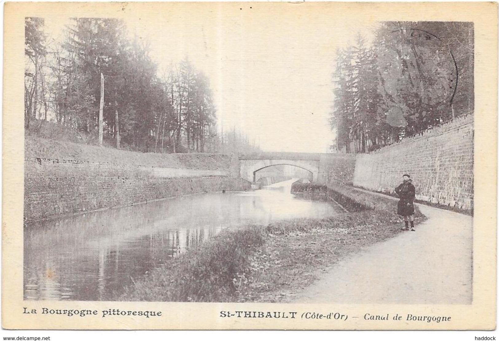 ST THIBAULT: CANAL DE BOURGOGNE - Autres Communes