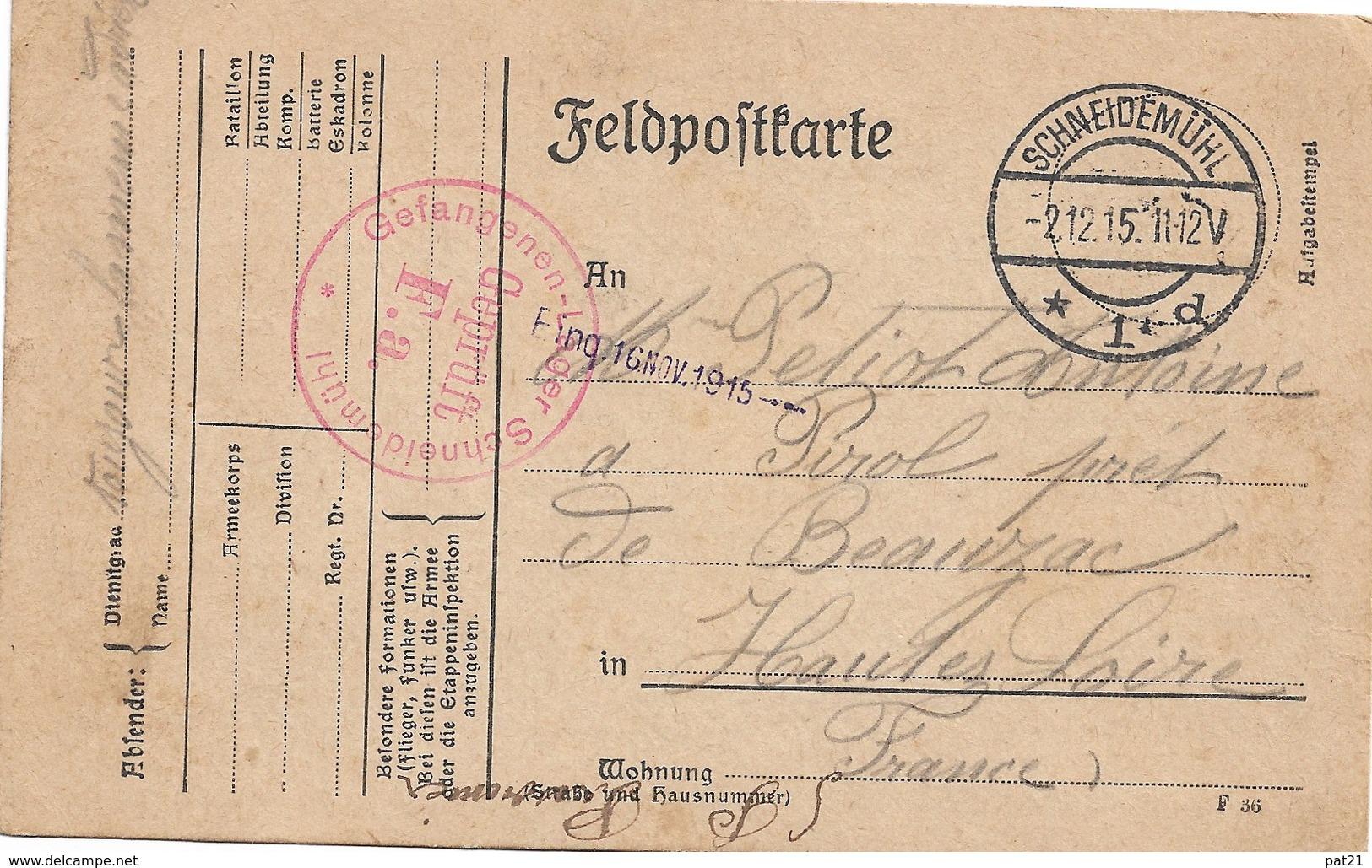 WW1 Schneidemuhl 2 12 1915 Gepruft F A Adressé à Pirol Près De Beauzac - Briefe U. Dokumente