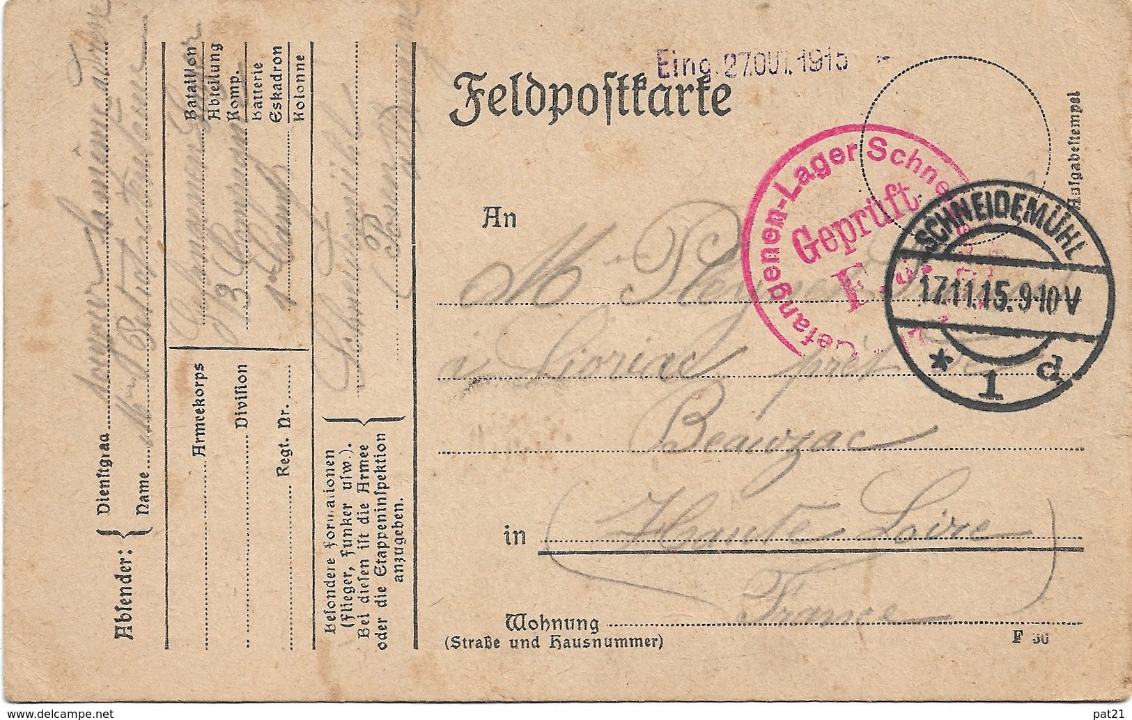WW1 Schneidemuhl 17 11  1915 Gepruft F A Adressé à Lioriac Près De Beauzac - Briefe U. Dokumente