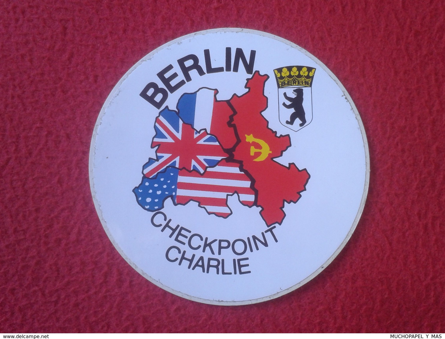 PEGATINA ADHESIVO STICKER DE BERLIN GERMANY CHECKPOINT CHARLIE EL MURO THE WALL DDR EAST WEST UNITED STATES FRANCE USSR - Stickers