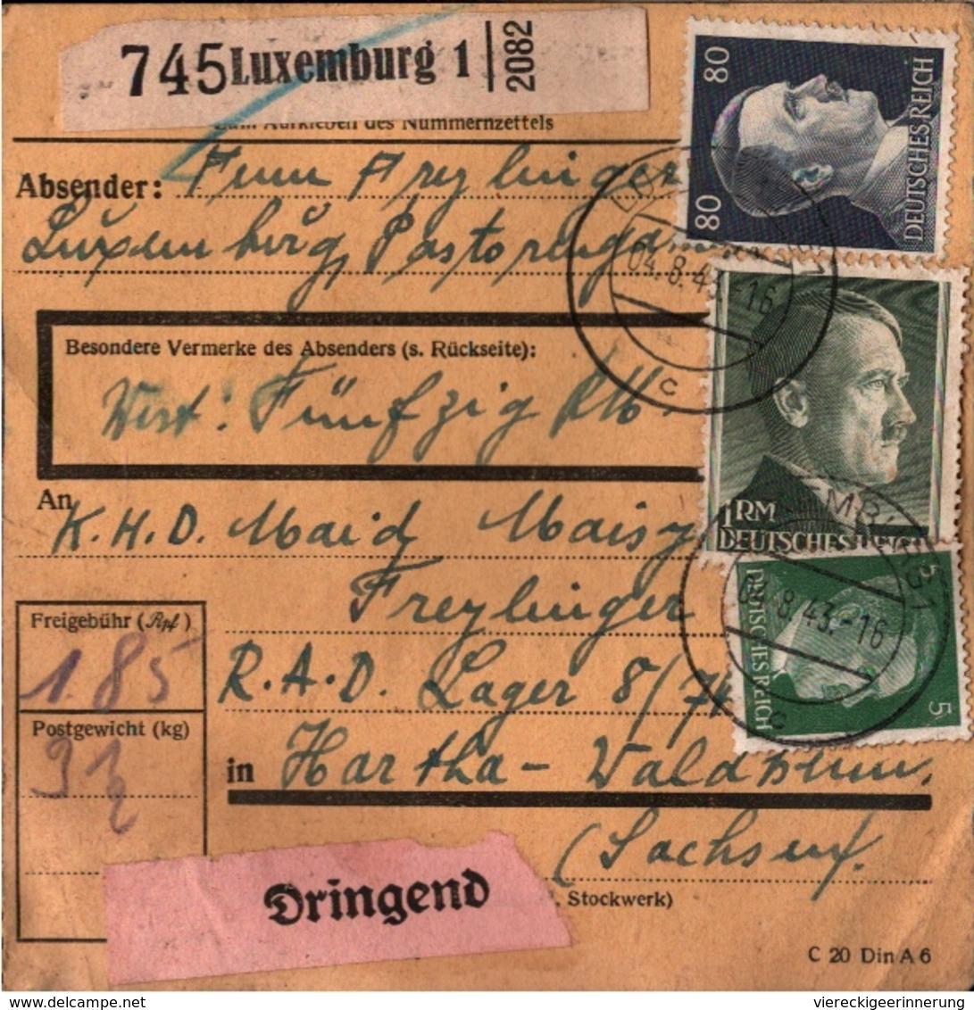 ! 1943 Paketkarte Luxembourg, Luxemburg Nach Hartha In Sachsen, R.A.D. Lager, Reichsarbeitsdienst - 1940-1944 German Occupation