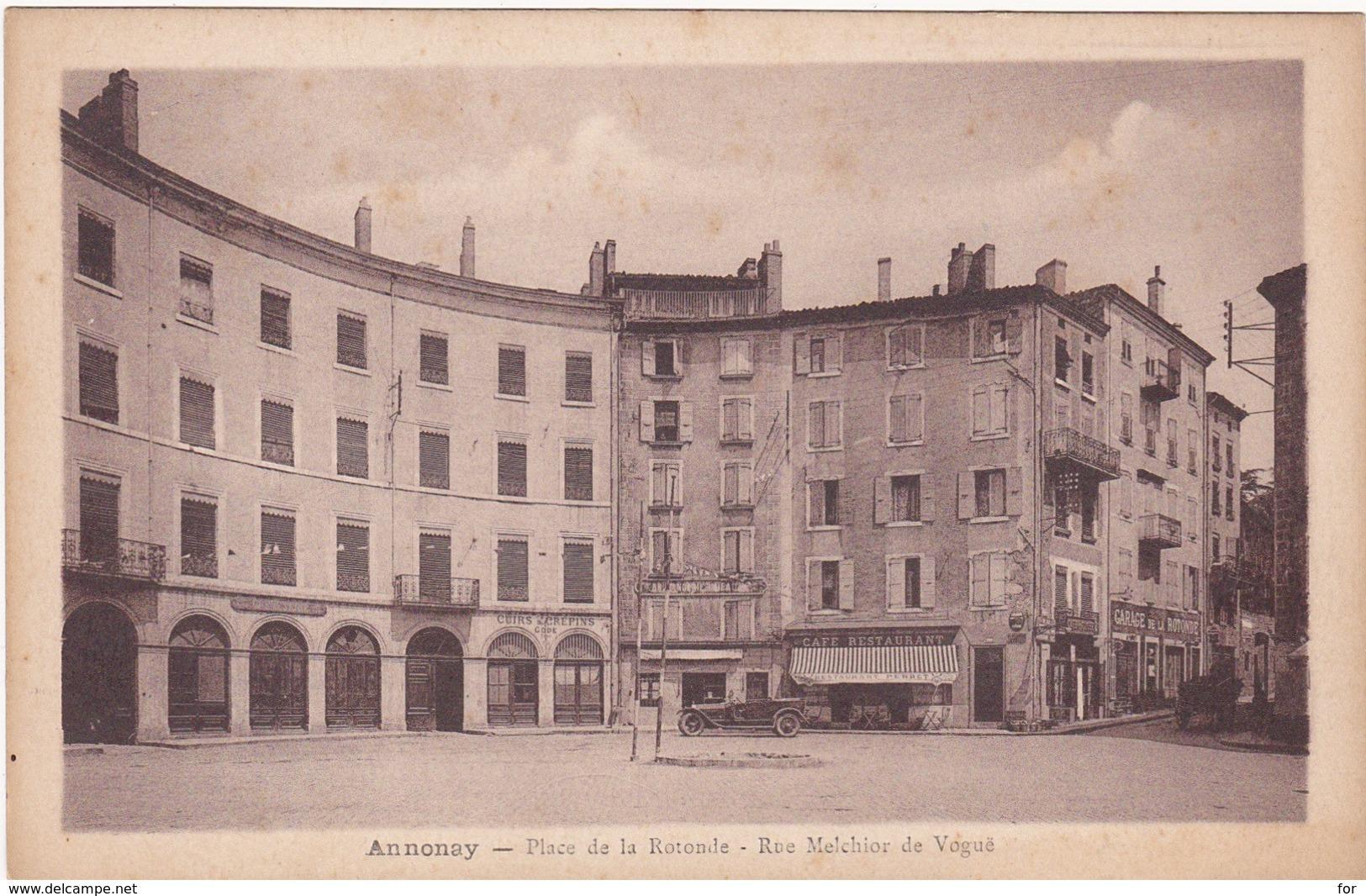 Ardèche : ANNONAY : Place De La Rotonde - Rue Melchior De Vogue - Annonay