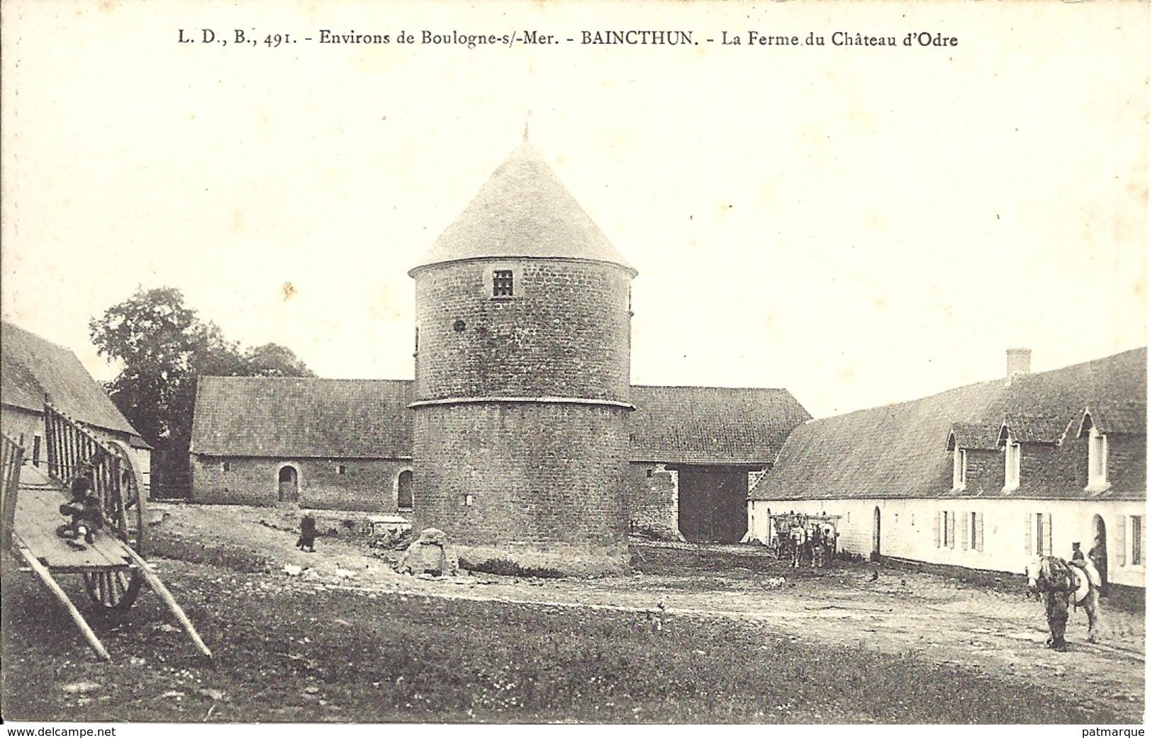 Baincthun - La Ferme Du Chateau D'Ordre - Environs De Boulogne Sur Mer - LDB 491 - Other Municipalities