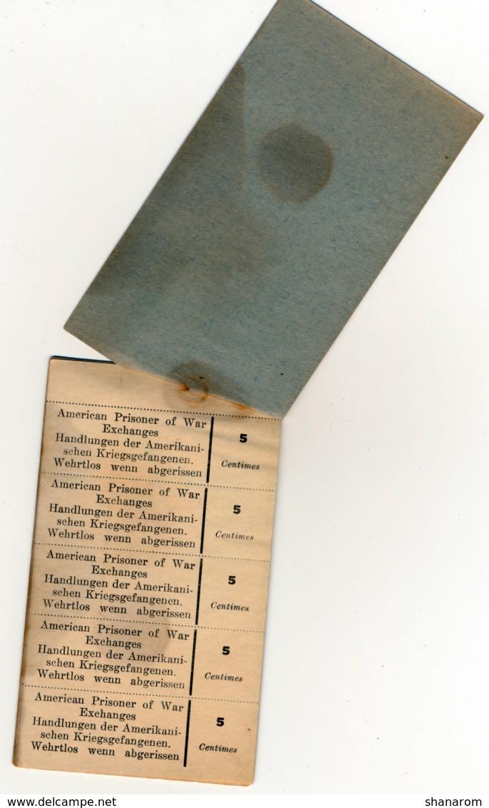 1914- 1918 // P.O.W. // AMERICAN PRISONER OF WAR EXCHANGES // Camp Américain // COUPONS De 5 & 10 & 50 Centimes - Bons & Nécessité