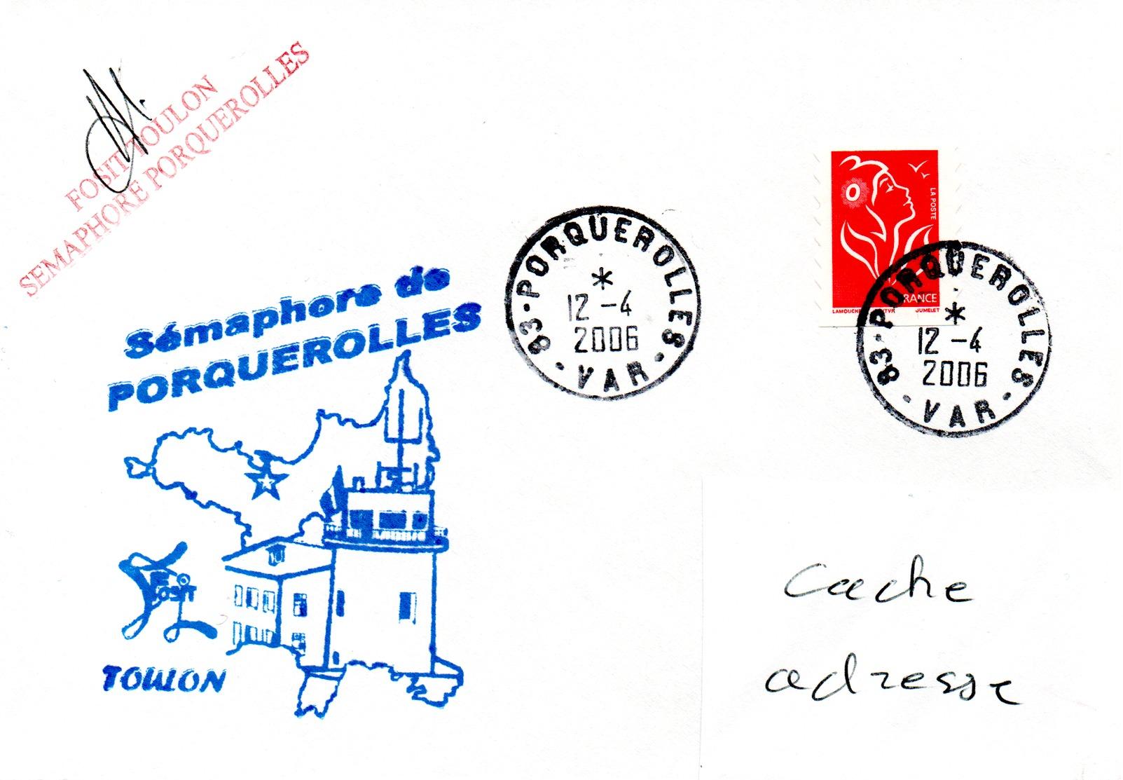 SEMAPHORE De PORQUEROLLES Obl. Porquerolles 12/04/06 - Poststempel (Briefe)
