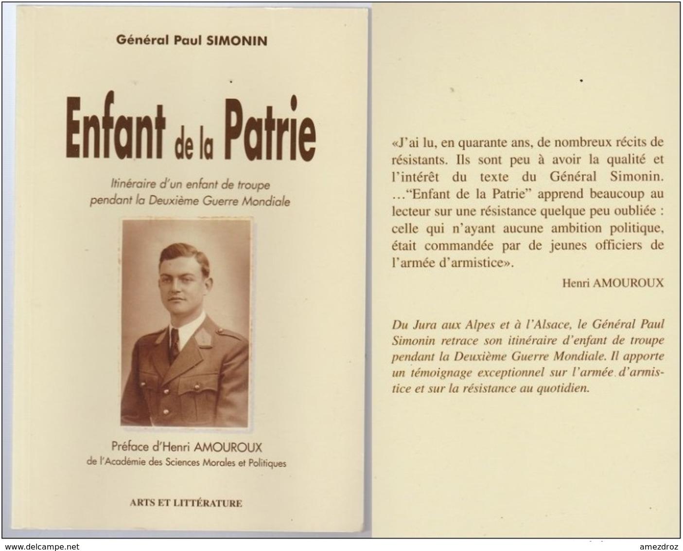 Général Paul Simonin - Enfant De La Patrie - Itinéraire Pendant La Deuxième Guerre Mondiale Régionalisme - Books