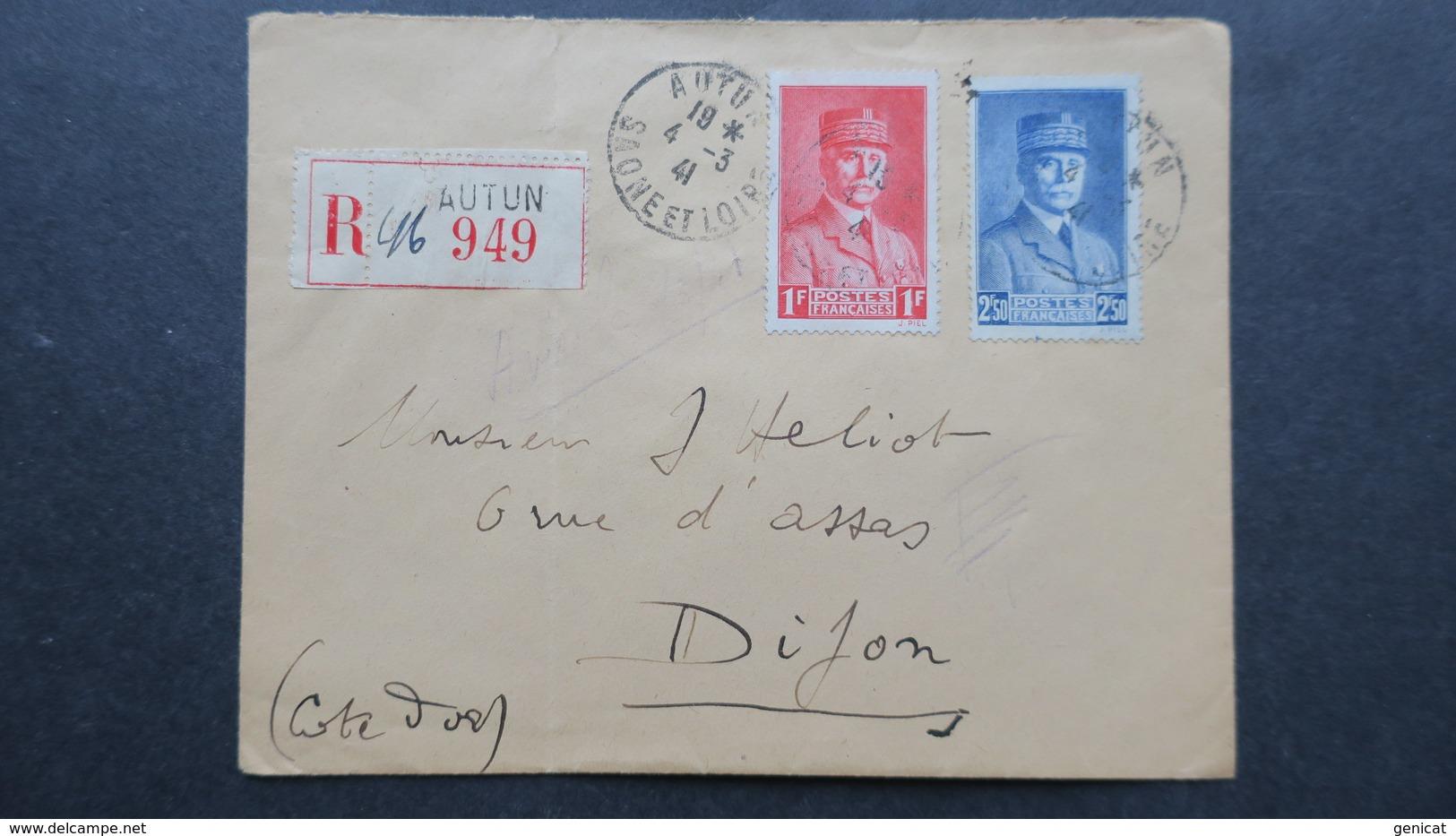 Lettre Recommandé Autun Mars 1941 Affranchissement Petain 472 Et 473 Pour Dijon - Marcophilie (Lettres)