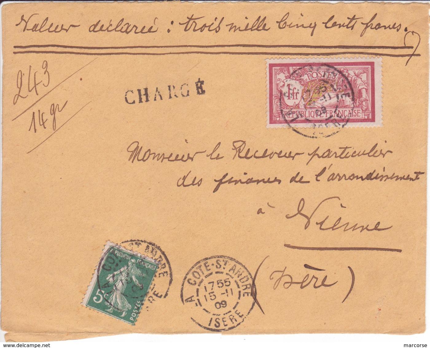 Devant De Lettre Chargée 15/11 1909 Dernier Jour Transition Sans Cachet Descriptif Chargement Ni étiquette Recommandé - 1877-1920: Semi-Moderne