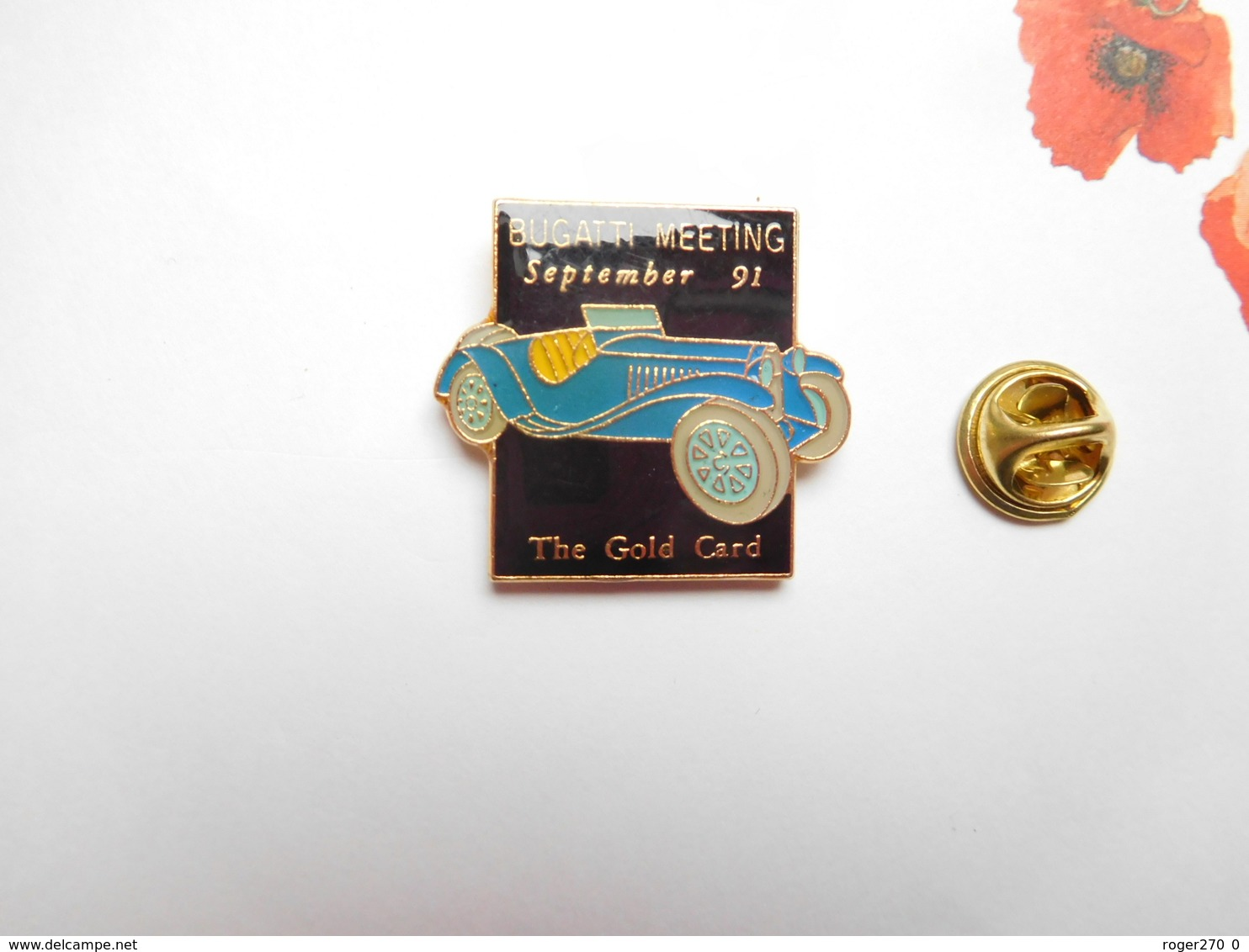 Beau Pin's  , Auto , Voiture Ancienne , Meeting Bugatti , The Gold Card - Pin's