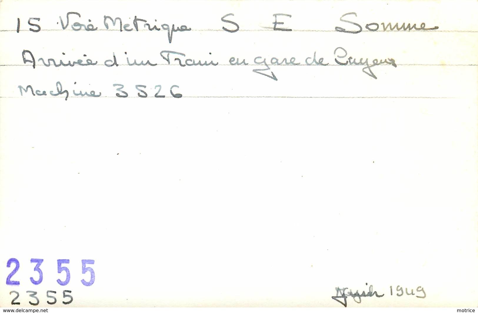 LOCOMOTIVE  - N° 3526 ,arrivée Du Train En Gare De Cayeux, Photo Format Carte Ancienne En 1949. - Trains