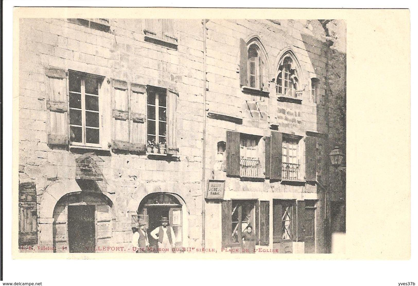 VILLEFORT - Une Maison Du XIIe Siècle, Place De L'église - Villefort