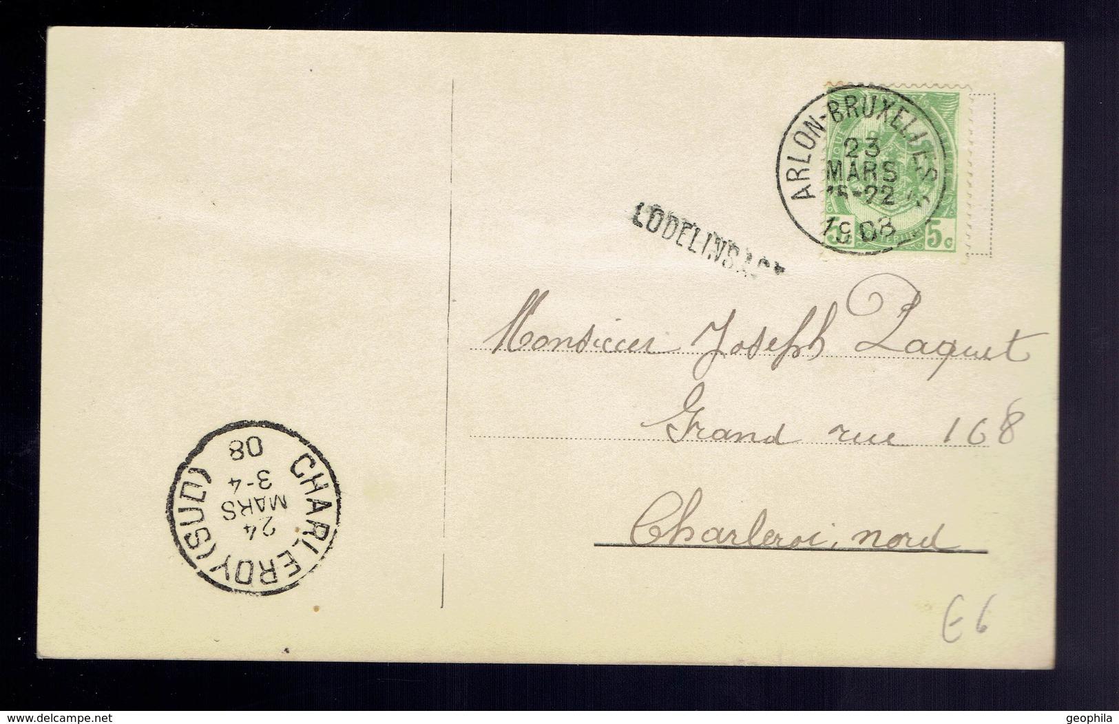 CP Fantaisie De Griffe D'origine Lodelinsart / Ambulant Arlon-Bruxelles 2 23 Mars 1908 => Charleroi-Nord - Poststempel