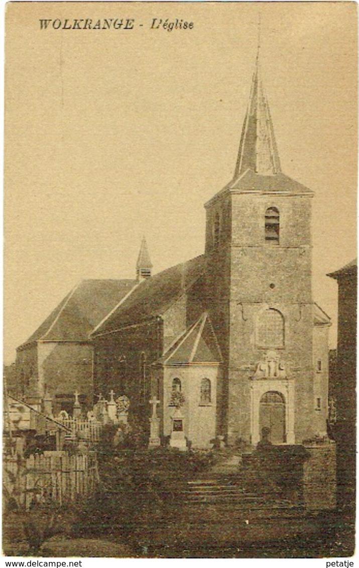 Wolkrange , L'Eglise - Messancy