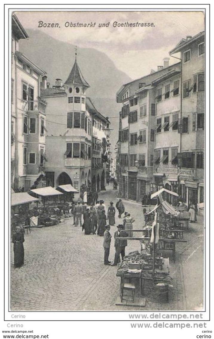 BOZEN (AUSTRIA):  OBSTMARKT  UND  GOETHESTRASSE  -  KLEINFORMAT - Piazze Di Mercato