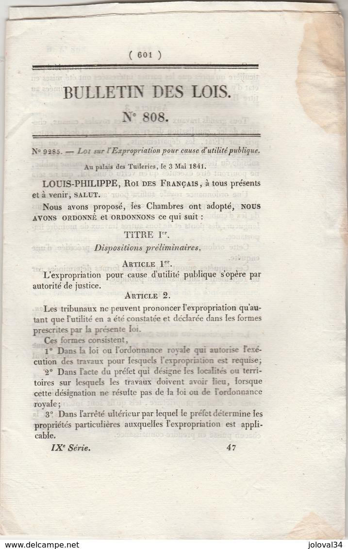 Bulletin Des Lois 808 De 1841 - Sur L'expropriation Pour Cause Utilité Publique - Décrets & Lois