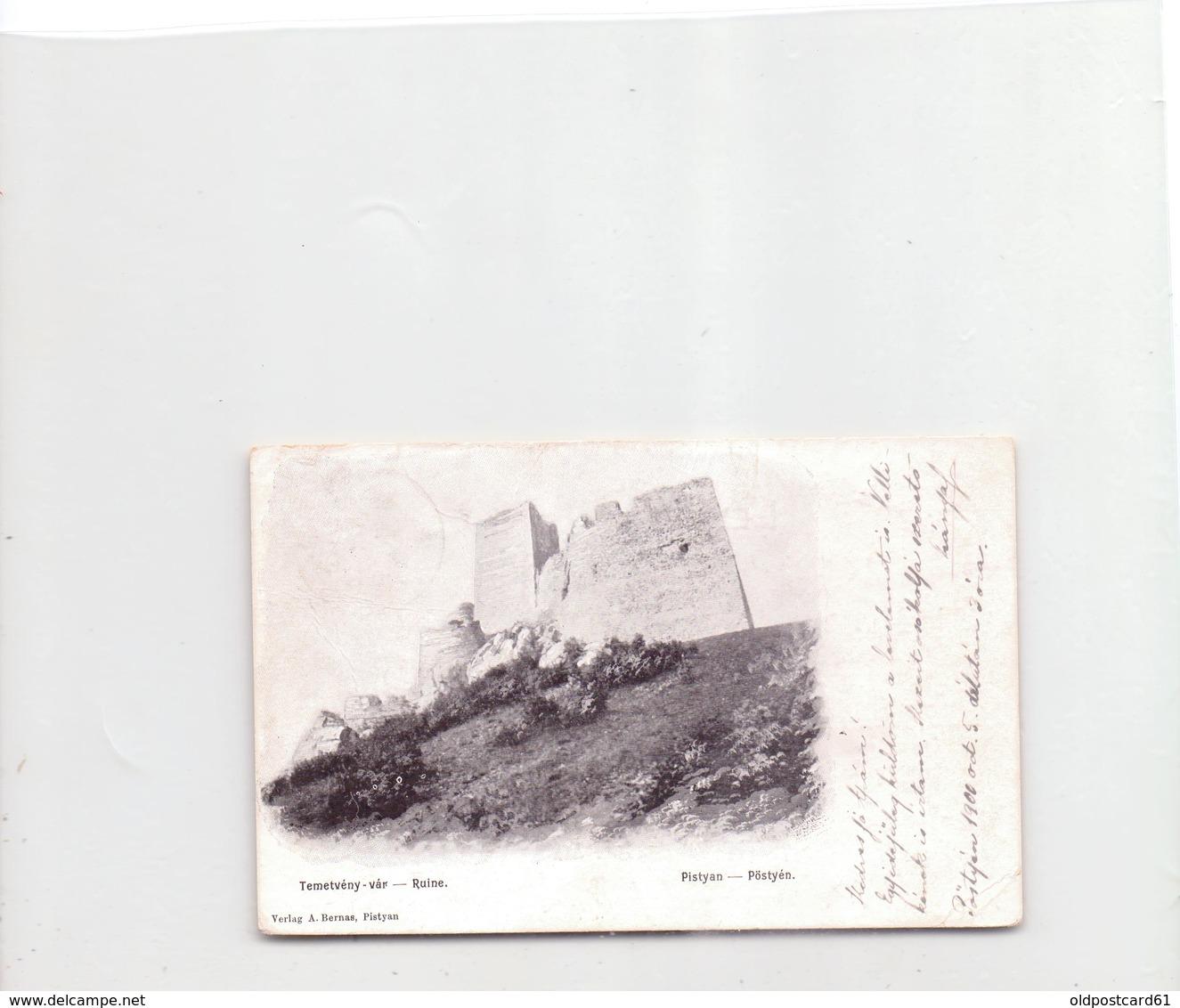 Seltene ALTE  AK  PIESTANY - Bad Pöstyen / Slowakei  - Burg Ruine - Gelaufen 1900 - Eslovaquia