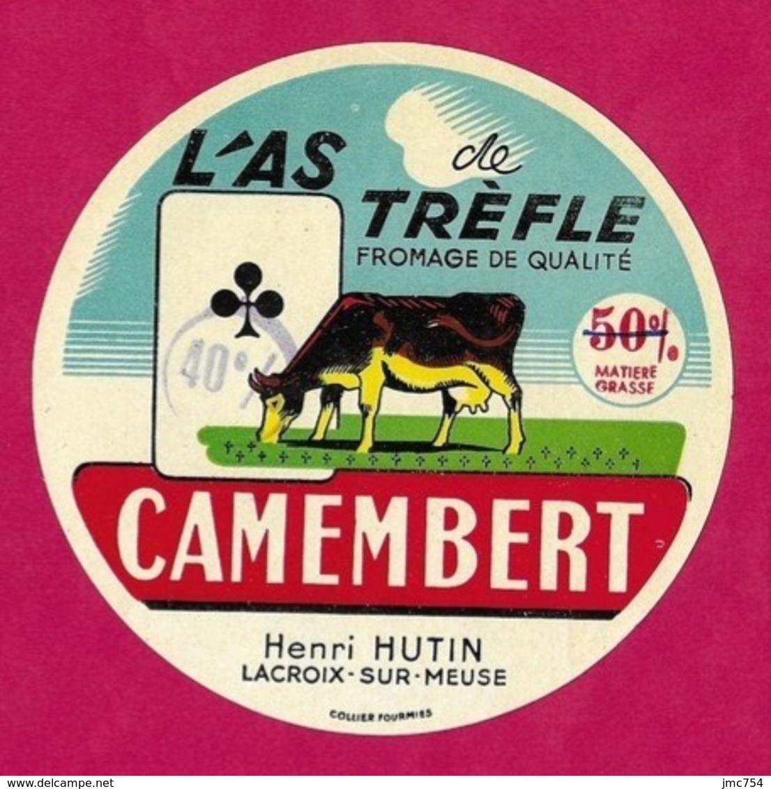 Etiquettes De Fromage.  Camembert L'As De Trèfle.   Henri Hutin.   Lacroix Sur Meuse.  Neuve. - Cheese