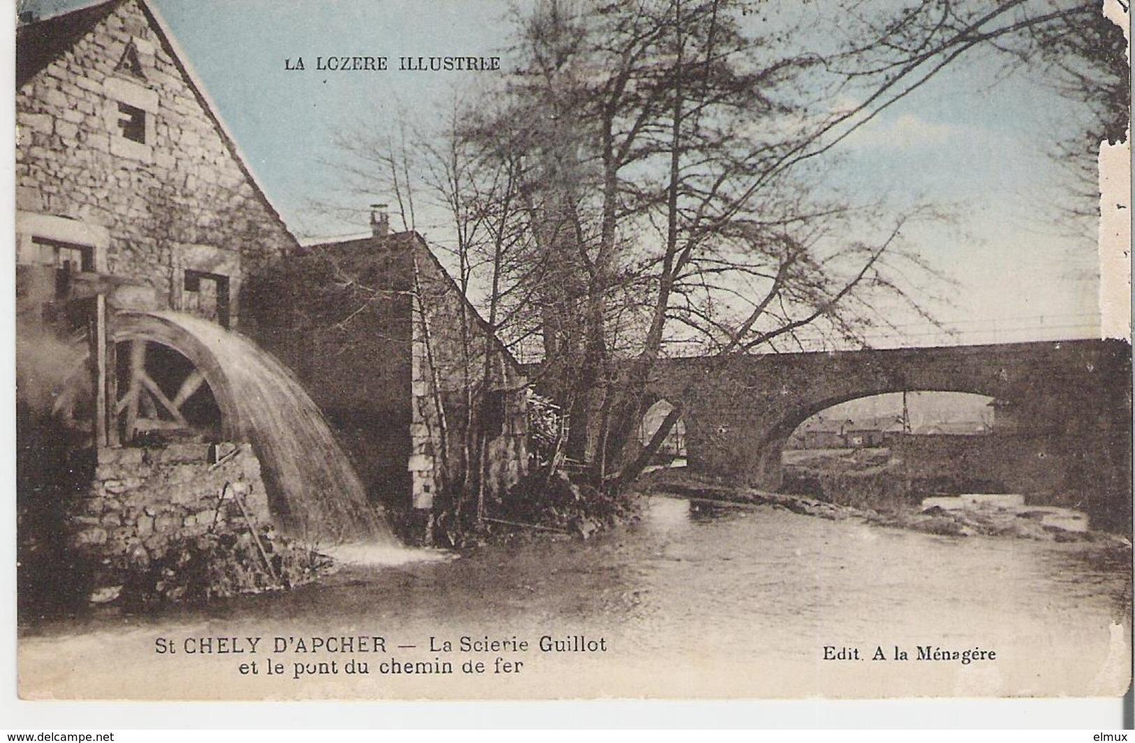 SAINT CHELY D'APCHER. CP Voyagée En 1928 La Scierie Guillot Et Le Pont Du Chemin De Fer (coté Droit Abimé Voir Scan) - Saint Chely D'Apcher
