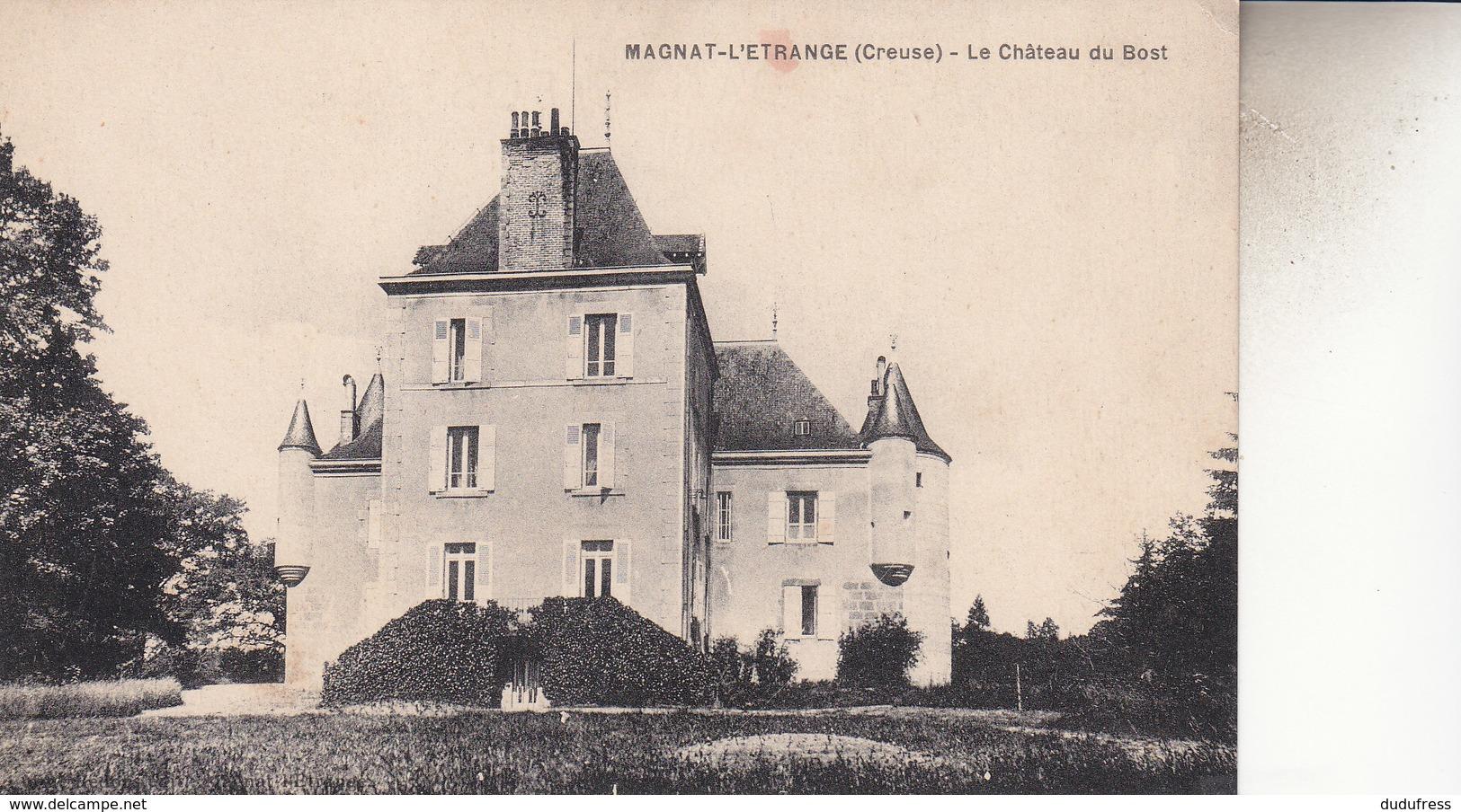 MAGNAT   L ETRANGE  LE CHATEAU DU BOST - France