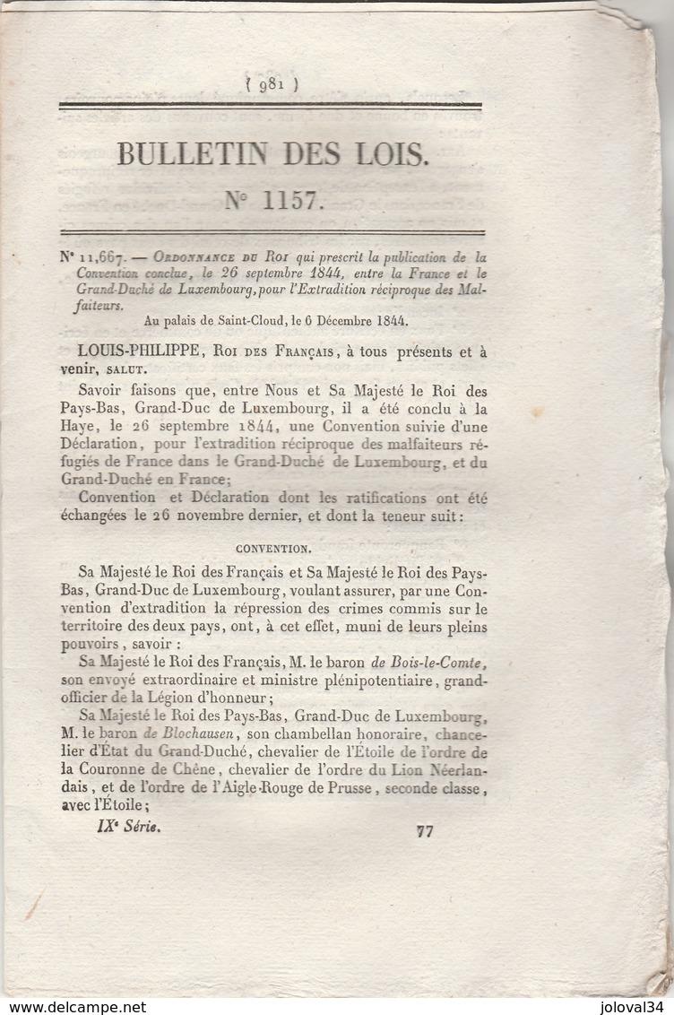 Bulletin Des Lois 1157 De 1844 Convention Extradition Des Malfaiteurs Entre France Et Grand Duché Du Luxembourg - Décrets & Lois