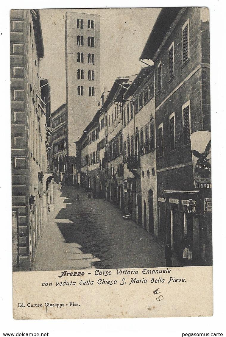 2729 - AREZZO CORSO VITTORIO EMANUELE CON VEDUTA DELLA CHIESA S MARIA DELLA PIEVE 1910 CIRCA - Arezzo