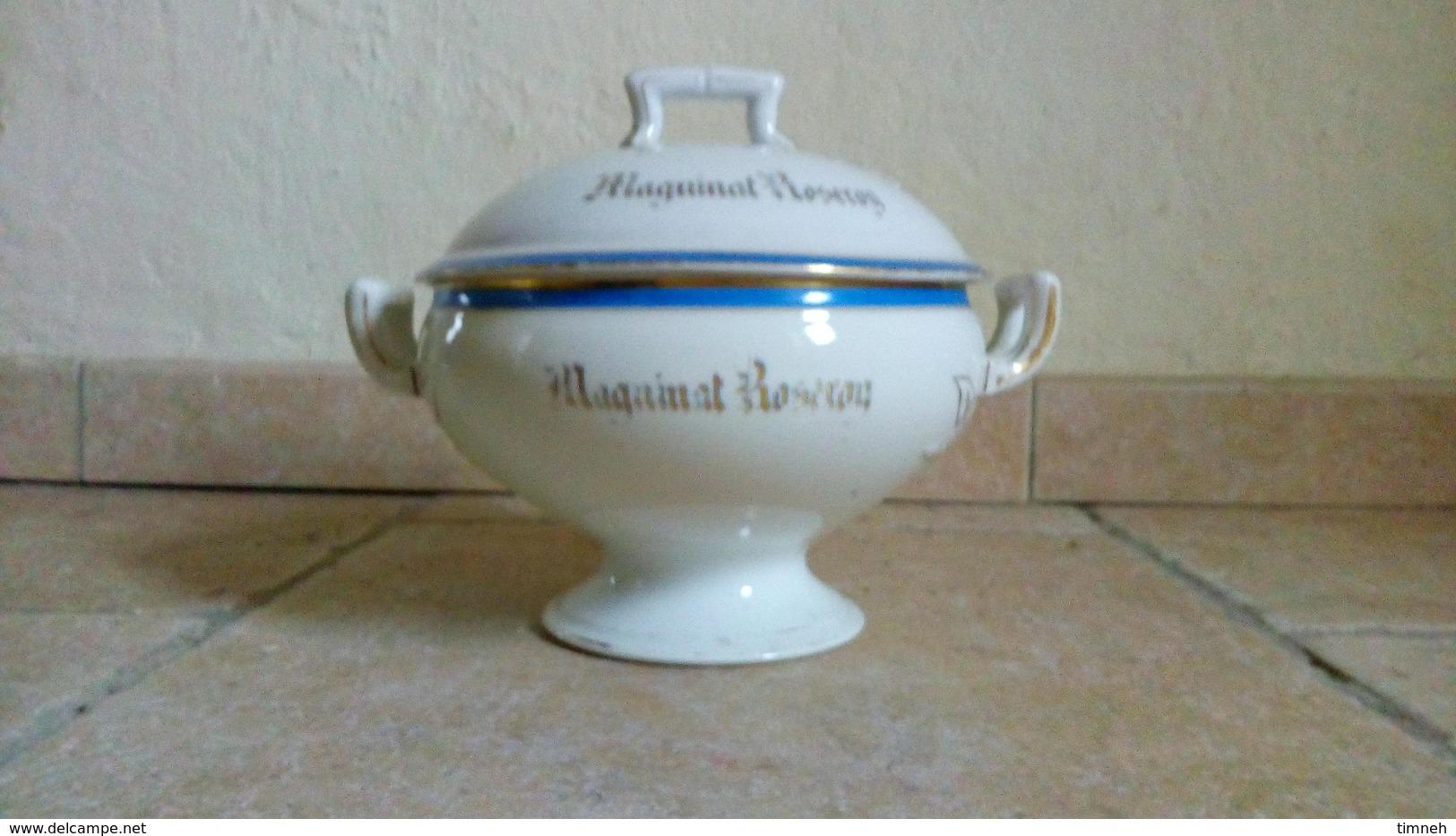 RARE- MAGUINAT ROSEROY - SOUPIERE ANCIENNE (début XXe) En Porcelaine - Liseré Bleu Et Doré - Soepterrines