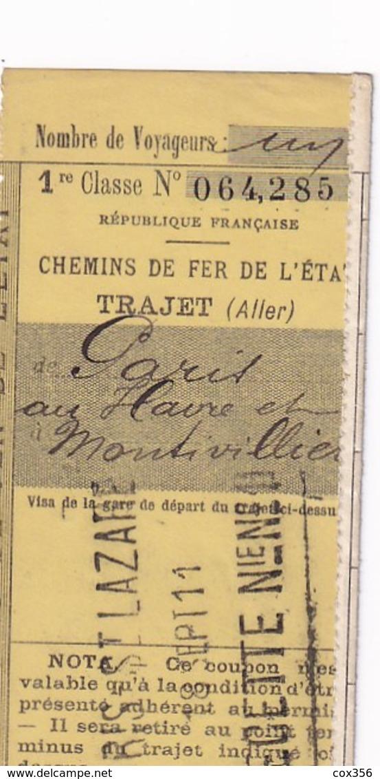 Chemins De Fer De L'Etat Trajet PARIS Au HAVRE Et à MONTIVILLIERS Le 18 Septembre 1911 Bon Pour 1 Voyageur En 1er Classe - Chemins De Fer