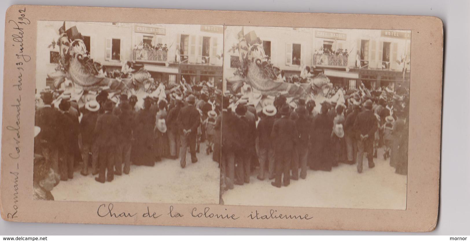 Photo Vue Stéréo  ROMANS Cavalcade  Carnaval Char De La Colonie Italienne 1902 - Photos Stéréoscopiques