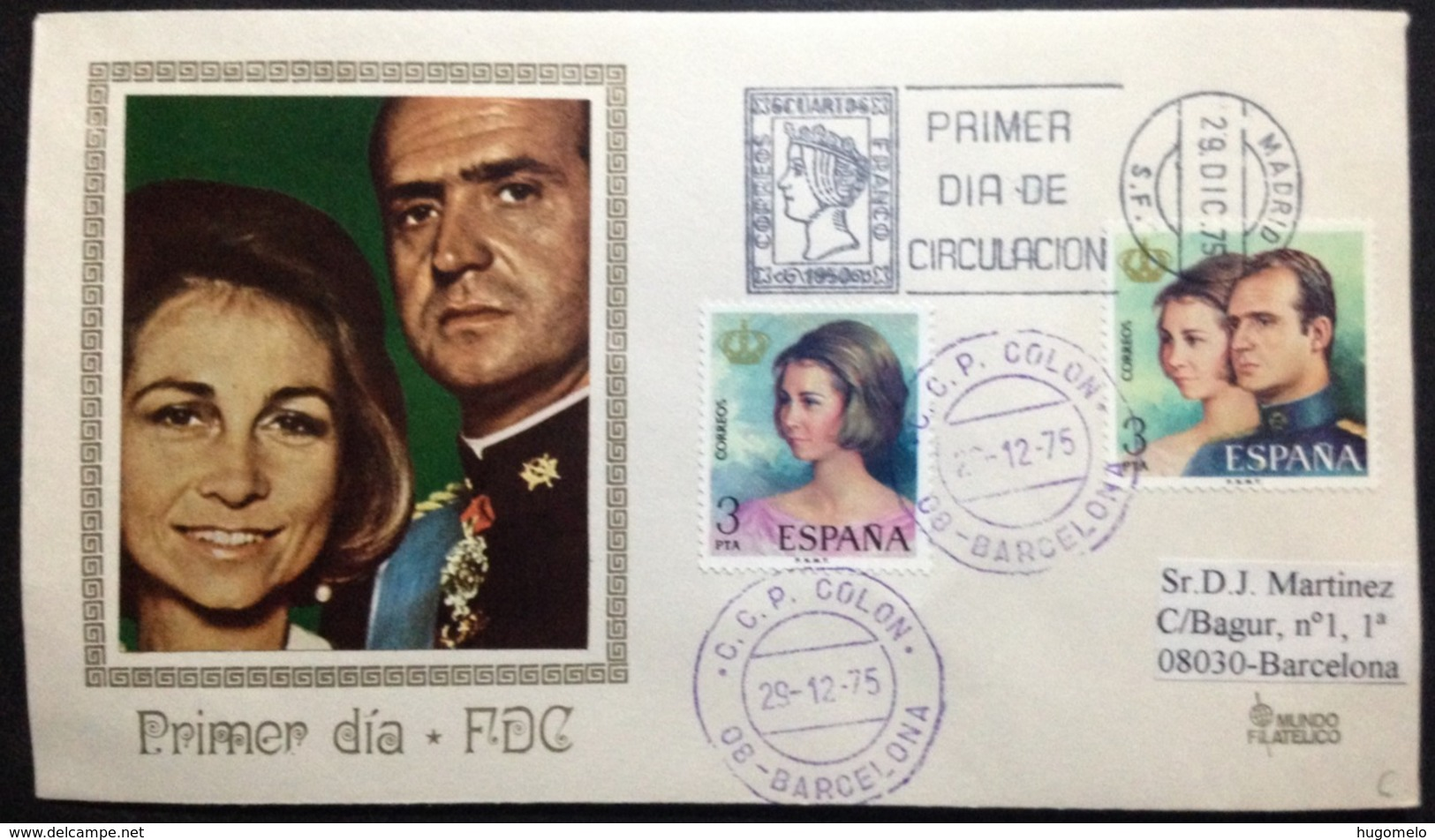 """Spain, Circulated FDC, """"Monarchy"""", """"Proclamation Of Juan Carlos I As THE KING OF SPAIN"""", 1975 - FDC"""