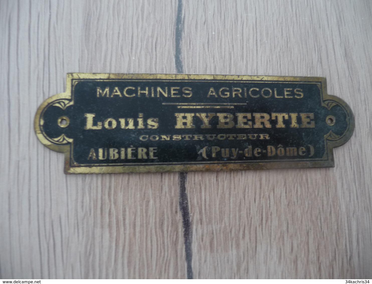 Plaque Pub Publicité  Laiton Originale Machines Agricoles Louis Hybertie Aubière Puy De Dôme 10.5 X 3 Cm - Farm