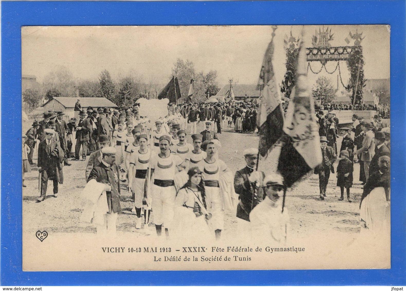 03 ALLIER - VICHY 39ème Fête Fédérale De Gymnastique, Défilé De La Société De Tunis - Vichy