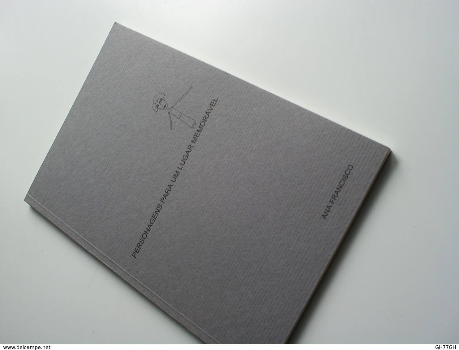 Personagens Para Um Lugar Memoravel -Ana Francisco. -Black Son 2003 (editor) - Poetry