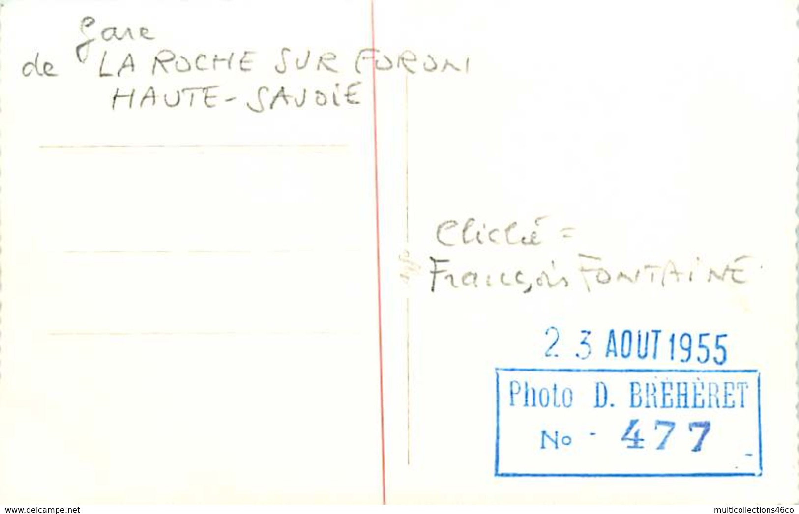 040220A TRANSPORT TRAIN CHEMIN DE FER - PHOTO BREHERET 1955 - 74 LA ROCHE SUR FORON Gare - La Roche-sur-Foron