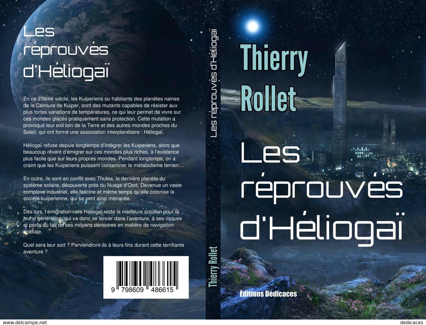 Les Réprouvés D'Héliogaï, Par Thierry Rollet - Autres