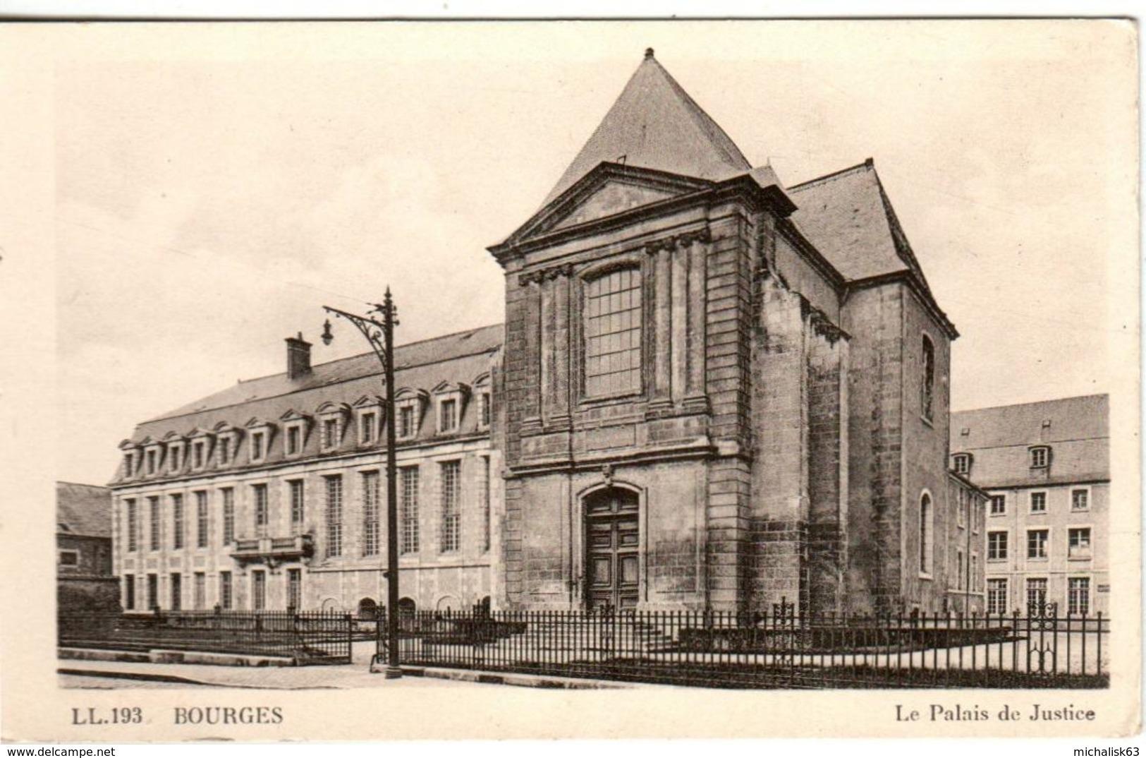 61kg 445 CPA - BOURGES - LE PALAIS DE JUSTICE - Bourges