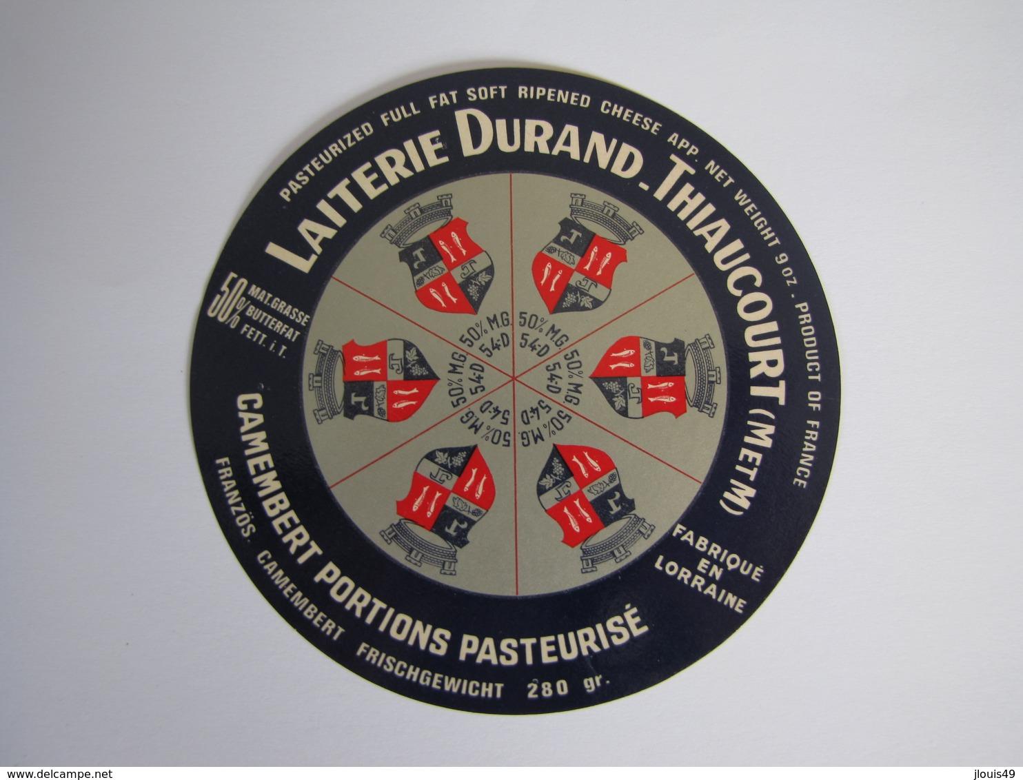 Etiquette De From. CAMEMBERT PORTIONS PASTEURISE Export Fabriqué En LORRAINE 50% 54-D - Formaggio