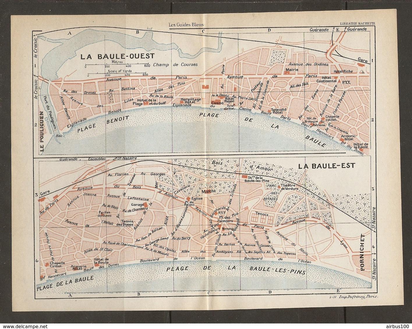 CARTE PLAN 1931 LA BAULE OUEST Et EST - CASINO ARMORIC HOTEL HOTELS RICHE CONTINENTAL PLAGES - Topographische Kaarten