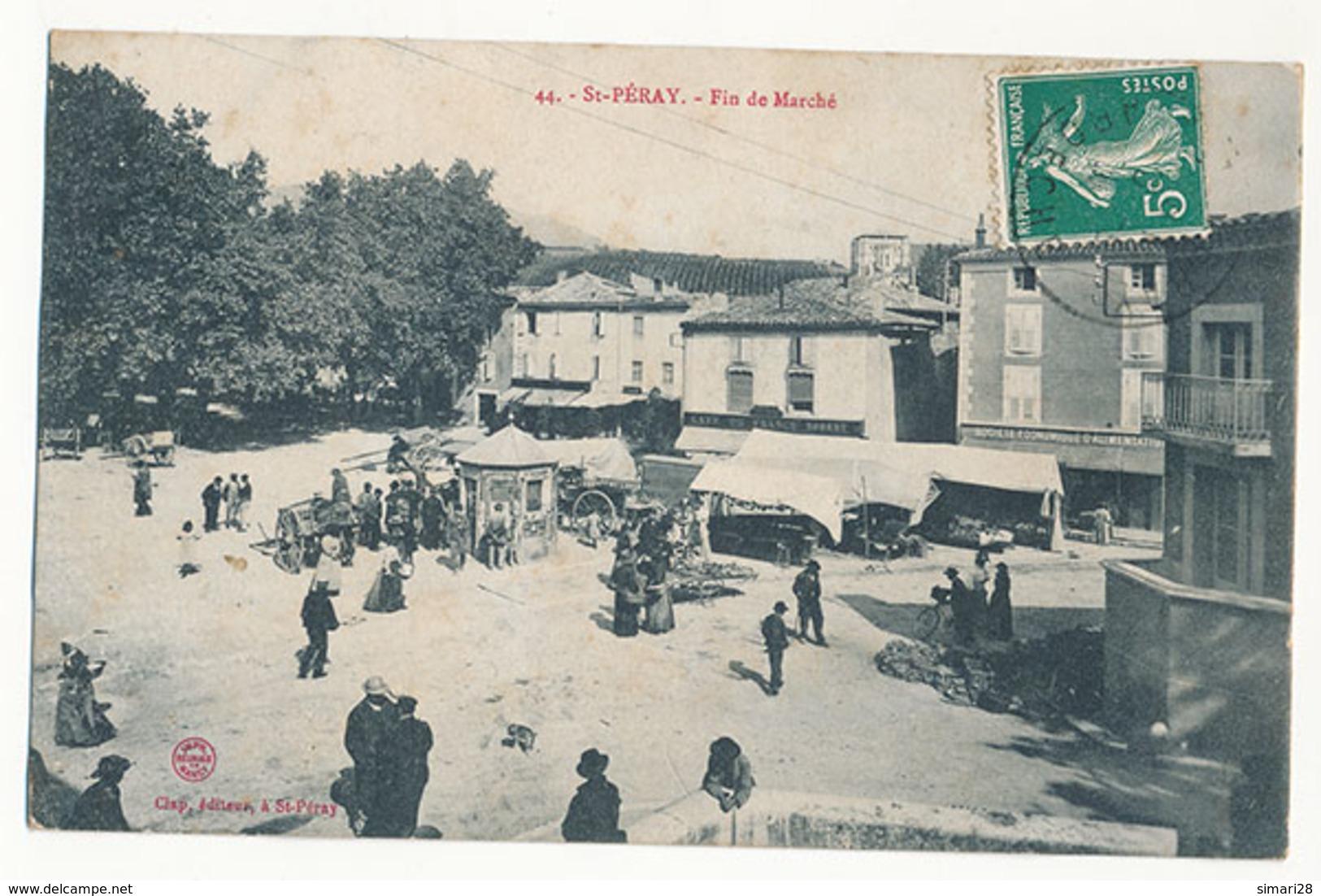 ST PERAY - N° 44 - FIN DE MARCHE - Saint Péray