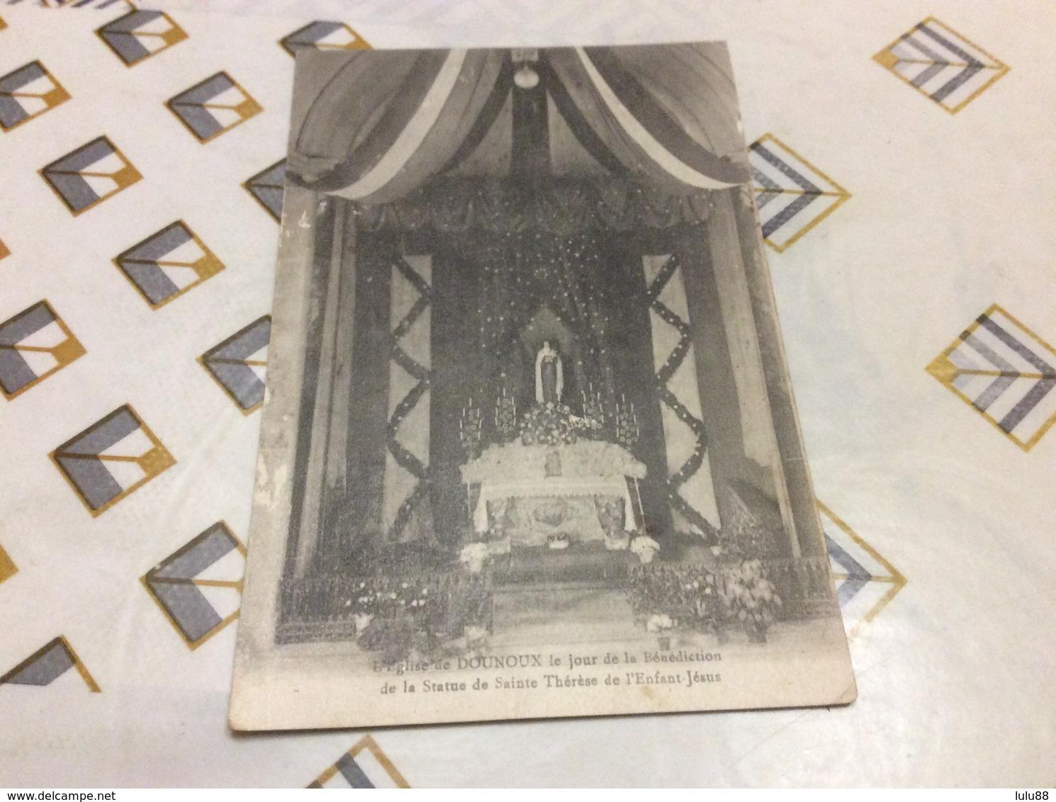 DOUNOUX Le Jour De La Bénédiction De La Statue Sainte Thérèse - Autres Communes